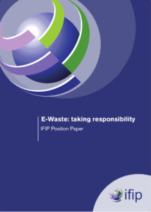 IFIP Position Paper on E-Waste